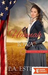 Hannah: Bride of Iowa (American Mail Order Bride 29)
