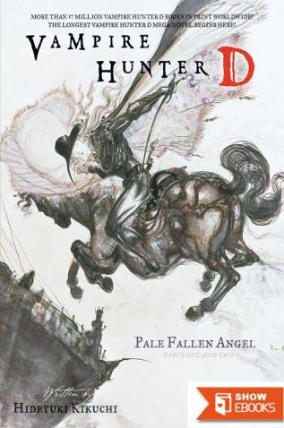 Vampire Hunter D: Pale Fallen Angel Parts One and Two
