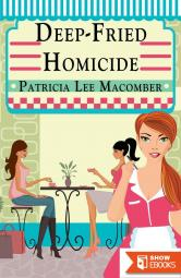 Deep-Fried Homicide (The Laurel Falls Mysteries Book 1)