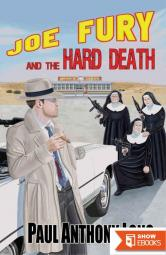 Joe Fury and the Hard Death