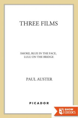 Three Films: Smoke, Blue in the Face, and Lulu on the Bridge