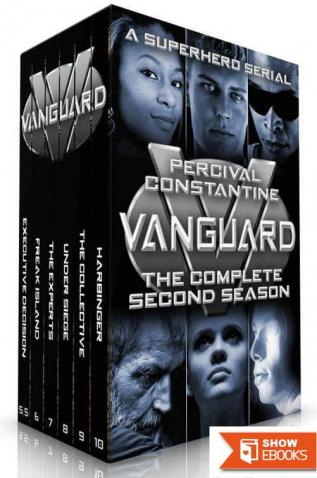 Vanguard: The Complete Second Season: A Superhero Serial (Vanguard: The Collected Seasons Book 2)