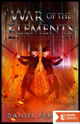 City Of Blood (War Of The Elements Book 2)
