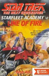 Star Trek: Starfleet Academy – The Next Generation – 02 – Line of Fire