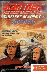 Star Trek: Starfleet Academy – The Next Generation – 03 – Survival