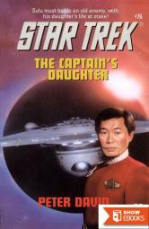 Star Trek: The Original Series – 091 – The Captain's Daughter