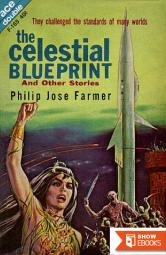 Cache From Outer Space / the Celestial Blueprint and Other Stories