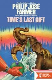 Time's Last Gift (Wold Newton Prehistory)