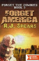 Forget America (Forget the Zombies 3)