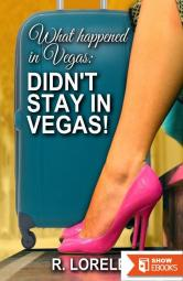 What happened in Vegas: Didn't Stay In Vegas!