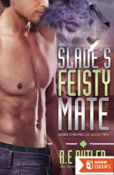 Slade's Feisty Mate (Saber Chronicles Book Two)