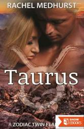 Taurus: Book 3 in a Young Adult Paranormal Romance Series (The Zodiac Twin Flame Series)