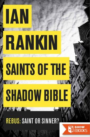 Rebus 19 – Saints of the Shadow Bible