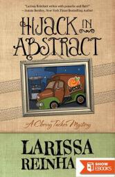 Hijack in Abstract (A Cherry Tucker Mystery)