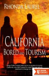 California Bored and Tourism