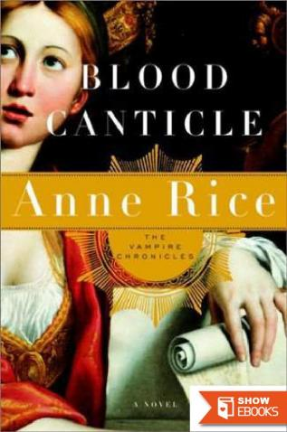 Vampire Chronicles 10: Blood Canticle