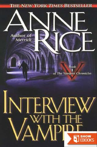 Vampire Chronicles 1: Interview with the vampire