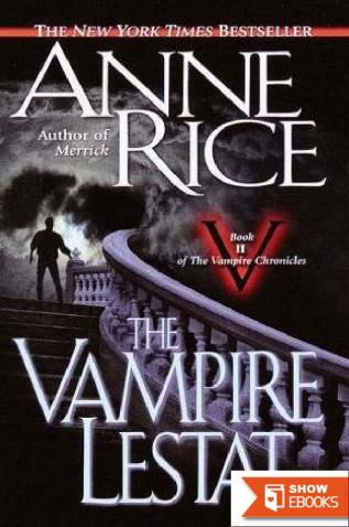 Vampire Chronicles 2: The vampire Lestat
