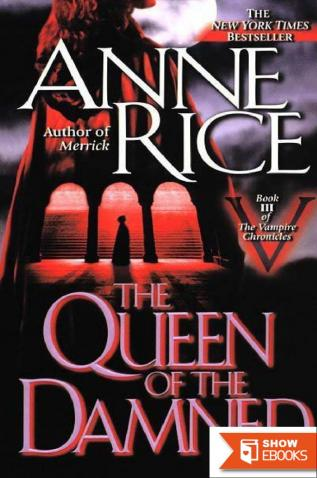 Vampire Chronicles 3: The Queen of the Damned