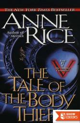 Vampire Chronicles 4: The Tale of the Body Thief