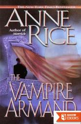 Vampire Chronicles 6: The Vampire Armand