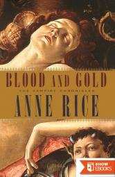 Vampire Chronicles 8: Blood and Gold