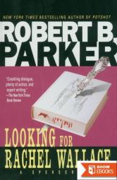 Spencer 06 – Looking for Rachel Wallace