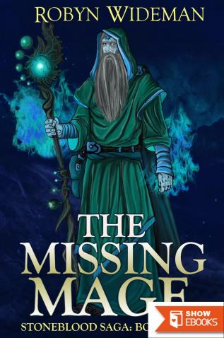 The Missing Mage