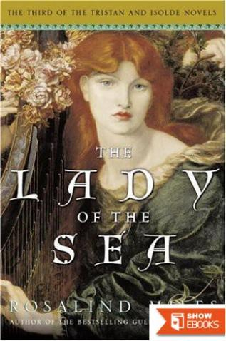 Tristan and Isolde – 03 – The Lady of the Sea