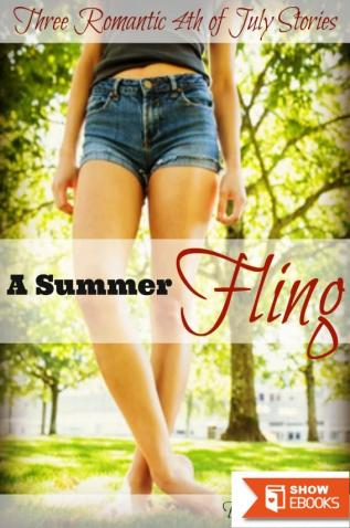 A Summer Fling: Three Romantic 4th of July Stories