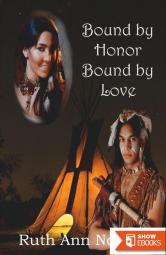 Bound by Honor Bound by Love