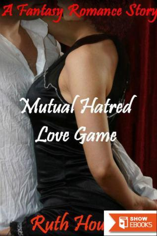 Mutual Hatred – Love Game