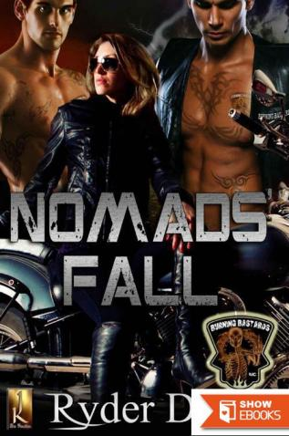 Nomads' Fall: Burning Bastards MC