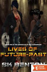Lives of Future-Past
