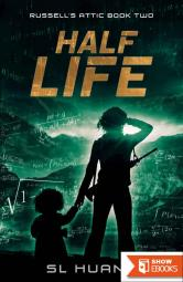 Half Life (Russell's Attic Book 2)