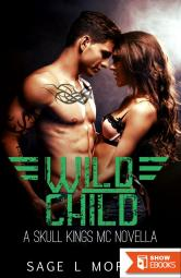 Wild Child: A Skull Kings MC Novella