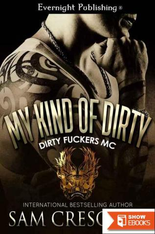 My Kind of Dirty (Dirty Fuckers MC #2)