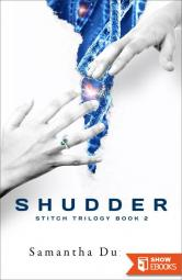 Shudder (Stitch Trilogy, Book 2)