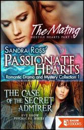 Passionate Hearts 1: Romantic Drama and Mystery Collection