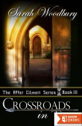 Crossroads in Time (The After Cilmeri Series)