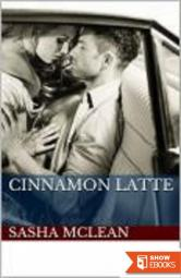 Cinnamon Latte: Adult Erotic Short Story