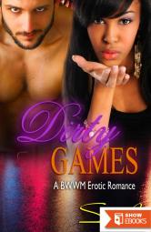Dirty Games: A BWWM Romance