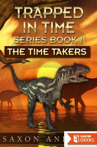 Trapped in Time 1: The Time Takers