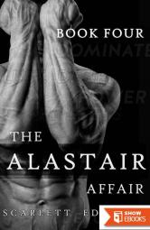 The Alastair Affair 4: Sylvain: A Billionaire Dark Romance