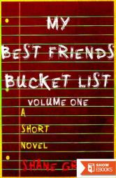 My Best Friend's Bucket List: Volume One