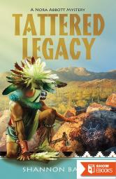 Tattered Legacy (A Nora Abbott Mystery)