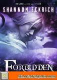 Forbidden (Sector Twelve) (The Othala Witch Collection)