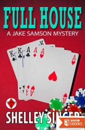 Full House: A Laid-Back Bay Area Mystery (The Jake Samson & Rosie Vicente Detective Series Book 3)