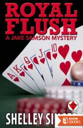 Royal Flush (The Jake Samson & Rosie Vicente Detective Series Book 6)