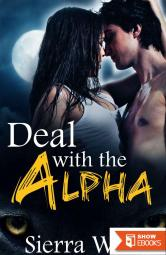 Deal With the Alpha (BBW Billionaire Shape Shifter Paranormal Erotica)